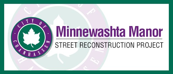 Minnewashta Manor Street Reconstruction Project
